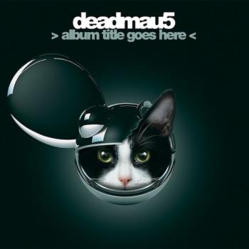 artikel/LP der Woche/deadmau5 - album title goes here.jpg