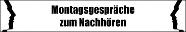 artikel/Montagsgespraech/Montagsgespraeche Banner1.jpg